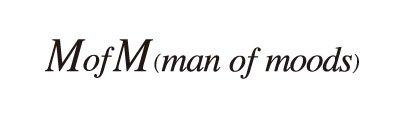 MofM(man of moods) / MofM(man of moods) / マンオブムーズ / まんおぶむーず