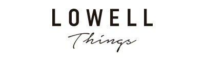 LOWELL Things / LOWELL Things / ロウェル シングス / ろうぇる しんぐす