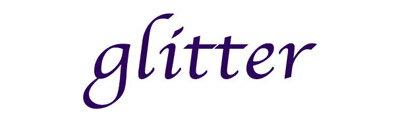 glitter / glitter / グリッター / ぐりったー