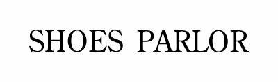 SHOES PARLOR