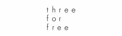 three for free