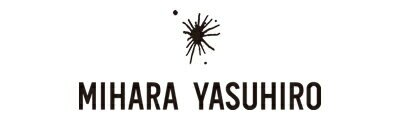 MIHARA YASUHIRO / MIHARA YASUHIRO / ミハラ ヤスヒロ / みはら やすひろ