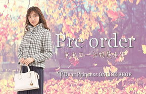【Dear Princess ONLINE SHOP】Pre Order